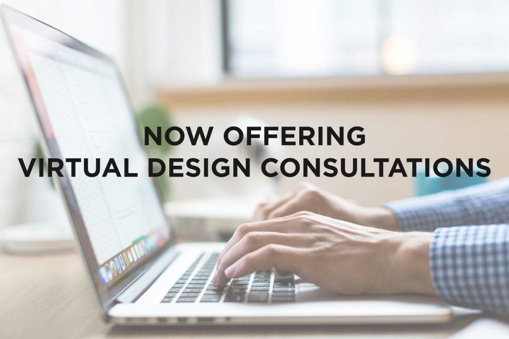 COVID-19 virtual design consultations